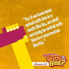 """Romans 6:5 - Verse of the Day """"For if we have been united with him in a death like his, we shall certainly be united with him in a resurrection like his."""" #encouragement"""