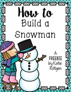 How to Build a Snowman Free! How to Build a Snowman writing activity 2nd Grade Writing, Kindergarten Writing, Teaching Writing, Kindergarten Worksheets, Procedural Writing, Informational Writing, Art Therapy Activities, Writing Activities, Winter Activities