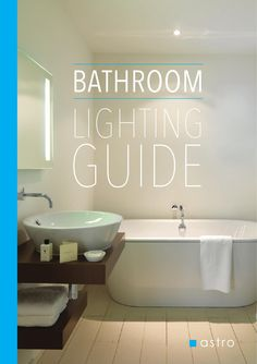 1000 images about catalogues publications on pinterest bathroom lighting brochures and hotels Bathroom lighting design guide