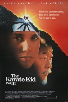 """The Karate Kid, Part III is a 1989 martial arts film, and the second sequel to the hit motion picture The Karate Kid The film stars Ralph Macchio, Noriyuki """"Pat"""" Morita and Robyn Lively. Movie Sequels, 80s Movies, Great Movies, Movies To Watch, Movie Tv, Dope Movie, Epic Movie, Childhood Movies, Awesome Movies"""