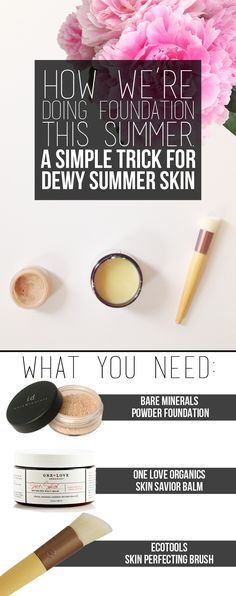 A Simple Trick for Dewy Summer Skin