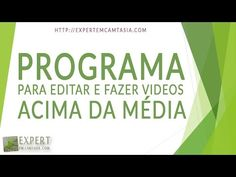 Programa Para Editar E Fazer Videos acima da média