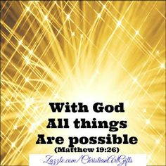 Matthew Bible With God all things are possible Size: x Gender: unisex. Material: Value Poster Paper (Matte). Bible Verses For Women, Encouraging Bible Verses, Bible Verses Quotes, Bible Scriptures, Bible Encouragement, Biblical Quotes, Christian Encouragement, Prayer Quotes, Christian Affirmations
