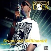DrumLorD SkillionairE - The FREE Freestyle Mixtape DOWNLOAD NOW! by INSPECTAH DECK on SoundCloud