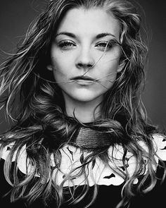 Natalie Dormer - Amazing actress. She always looks flawless and is a really cool person.