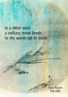 - to the words cut in stone. Japanese Haiku, Japanese Poem, Very Short Poems, Poetry Quotes, Book Quotes, Chinese Quotes, Philosophy Quotes, Taoism, Meditation Quotes