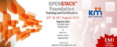 Openstack Foundation Training & Certification batch on 15th and 16th August 2015