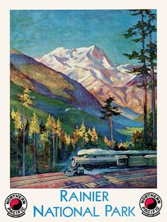 Vintage Rainier National Park America 1920s Railway Travel Posters Prints