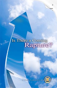 """Are You Counting on a Coming Rapture? Is the rapture teaching mentioned in the Bible or is it just another """"easy"""" doctrine made-up to fill church pews and tickle the ears of the congregants?"""