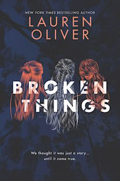 Broken Things by Lauren Oliver - Books to read Books And Tea, Ya Books, Good Books, Lauren Oliver, Books For Teens, Teen Books, Mystery Books, Book Nerd, Book Recommendations