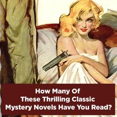 How Many Of These Thrilling Classic Mystery Novels Have You Read