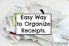 Keeping Receipts Organized @ItsOverflowing.com.com
