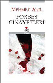 Forbes Cinayetleri - Mehmet Anıl