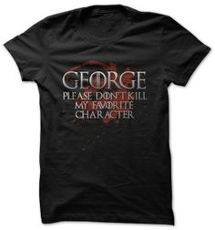 101 Game of Thrones T Shirts   George Please