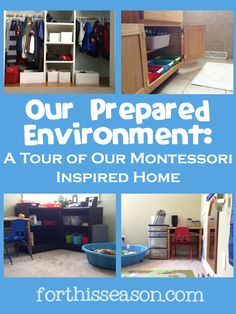 I started incorporating the Montessori principle of a prepared environment in our play/school room when Bebop was a toddler. At first our spaces looked very typical, low shelves with trays of acti...