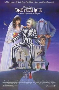 BeetleJuice, BeetleJuice, BeetleJuice!!! Loved the part where he makes all of them dance during the dinner party.