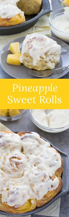 Whip up this easy recipe for Pineapple Sweet Rolls. No knead pineapple sweet rolls are just the thing you need to brighten your morning. via @introvertbaker