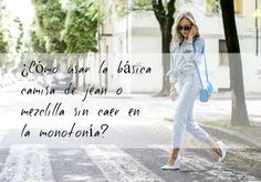 MUNSH: ¿Cómo usar la básica camisa de jean o mezclilla sin caer en la monotonía? link: http://www.bymunsh.com/2016/02/como-usar-la-basica-camisa-de-jean-o.html  #outfits #denim #jean #basic #denimshirt #ideas #camisa de jean
