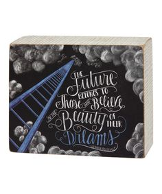 Loving this ' Beauty of Their Dreams' Chalk Sign on #zulily! #zulilyfinds