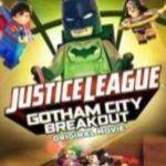 Lego DC Comics Superheroes: Justice League  Gotham City Breakout (2016)