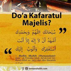 """16 Suka, 1 Komentar - temanshalih.com (@teman_shalih) di Instagram: """"Tanya: """"Apa yang dimaksud dengan Do'a Kafaratul Majelis?"""" Jawab: Kaffaratul Majlis; artinya…"""""""