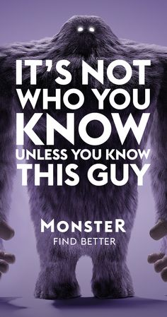 Fear not, job candidates. Better is out there and Monster will help you find it.