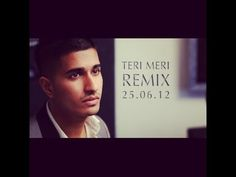 Remix of the hit song 'Teri Meri' from the Bollywood movie 'Bodyguard'. Watch the original song here: http://www.youtube.com/watch?v=xoolY_56kTs    ARJUN LINKS:  http://www.facebook.com/arjunmusic  http://www.twitter.com/arjunartist  http://www.arjunofficial.com    PRITI LINKS:  http://www.facebook.com/PritiMenonSinger   http://www.twitter.com/PritiMenon...