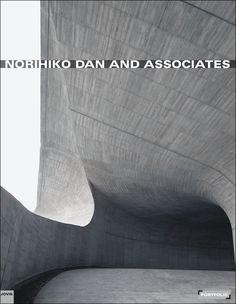 Norihiko Dan and Associates / edited by Falk Jaeger ; with contributions by = Mit Beiträgen von, Aaron Betsky, Gene King ; and a conversation with = und einem Gespräch mit, Fumihiko Maki.-- Berlín : Jovis, 2015.