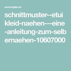 schnittmuster--etuikleid-naehen---eine-anleitung-zum-selbernaehen-10607000