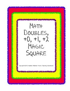 $1.75 -- adding doubles, +0, +1, and +2 to check student understanding or to give your students more practice using a puzzle magic square