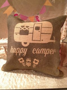 Happy Camper Pillow by beanblossom on Etsy (looking at you @BeckyKay !)