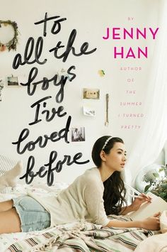 To All the Boys I've Loved Before by Jenny Han Review by Melissa Robles | Kate Tilton, Connecting Authors & Readers