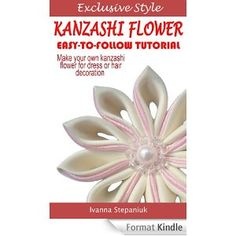 Kanzashi Tutorial - How to Make a Kanzashi Fabric Flower