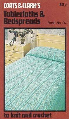 Vintage Tablecloths and Bedspreads Crochet Patterns