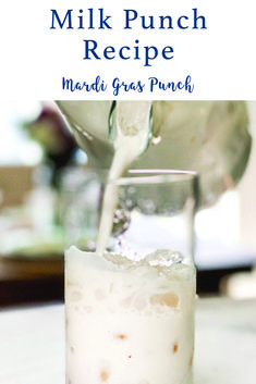 Make this delicious Milk Punch Recipe for Mardi Gras or just to enjoy with the easy recipe from Everyday Party Magazine. #MilkPunch #Recipe #Foodie #MardiGras