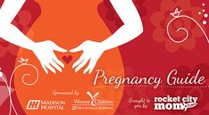A Guide to Pregnancy and Childbirth in #Huntsville #Alabama #pregnancy