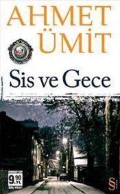 Sis ve Gece - Cep Boy - Ahmet Ümit