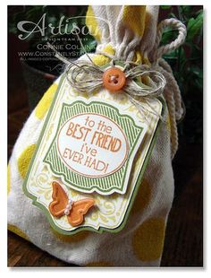 August muslin bag ,very vanilla cardstock, pumpkin,daffodil & olive inks, hand cut pumpkin centre of Best friend tag,then.layer on olive punched label love . Hand cut daffodil chalk talk frame & layer onto olive  cut with chalk talk framelits