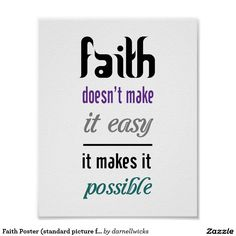 Faith Poster (standard picture frame size)
