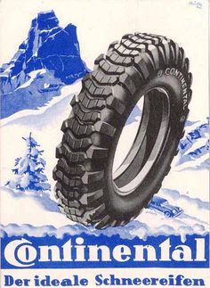 Since Continental has developed intelligent technologies for transporting people and their goods. Vintage Ads, Vintage Prints, Tyre Brands, Van Car, Truck Tyres, Continental, Picture Postcards, Gas Pumps, Print Advertising