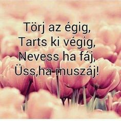 Örök kedvenc❤ Poem Quotes, Motivational Quotes, Poems, Inspirational Quotes, Biker Quotes, Powerful Words, Picture Quotes, Just Love, Bff