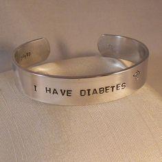 I Have Diabetes Type 1 1/2  Custom Bracelet Metal by darkerblue, $15.95