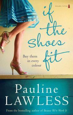 If The Shoes Fit by Pauline Lawless http://www.amazon.com/dp/B008XO4LU0/ref=cm_sw_r_pi_dp_RInZvb1444238