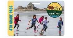 Do You Have a 4th Grader? Score One Year of FREE Access to Federal Parks, Lands…