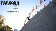 Traceur Seungwon Han 2014 | 파쿠르 제너레이션즈 코리아