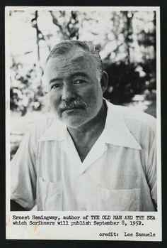 Ernest Hemingway, one of my favorite writes and artist