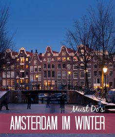 """Amsterdam im Winter: 6 Must Do's für die Stadt der Grachten in der kalten Jahreszeit! Im Winterhalbjahr wird die niederländische """"Gezelligheid"""" ganz groß ge"""