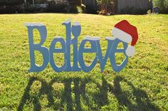 Believe in Santa Outdoor Christmas Holiday by IvysWoodCreations