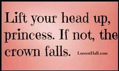 Never let your crown fall!!!