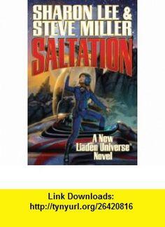 Saltation (Liaden Universe) (9781439134528) Sharon Lee, Steve Miller , ISBN-10: 1439134529  , ISBN-13: 978-1439134528 ,  , tutorials , pdf , ebook , torrent , downloads , rapidshare , filesonic , hotfile , megaupload , fileserve
